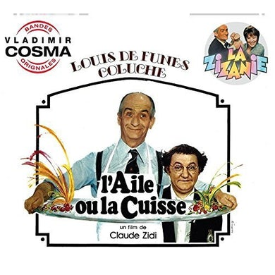 Vladimir Cosma L'AILE OU LA CUISSE / LA ZIZANIE / Original Soundtrack CD
