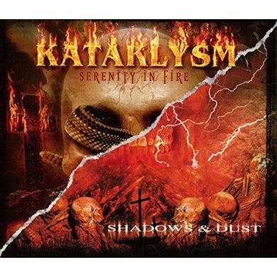 Kataklysm SERENITY IN FIRE: SHADOWS & DUST CD