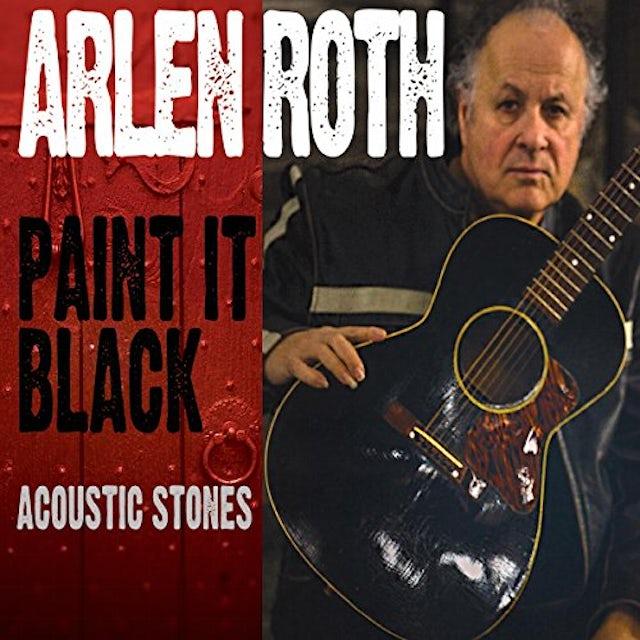 Arlen Roth PAINT IT BLACK: ACOUSTIC STONES CD