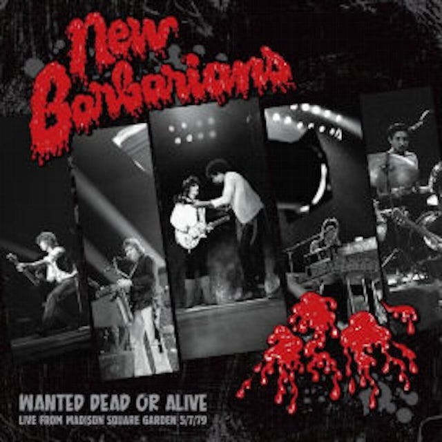 New Barbarians WANTED DEAD OR ALIVE CD