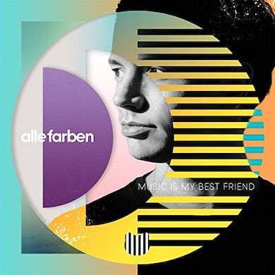 Alle Farben MUSIC IS MY BEST FRIEND CD