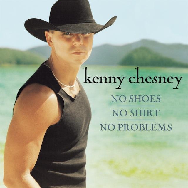 Kenny Chesney NO SHOES NO SHIRT NO PROBLEM CD