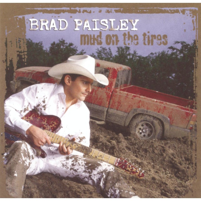 Brad Paisley MUD ON THE TIRES CD