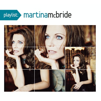 Martina Mcbride PLAYLIST: VERY BEST OF CD