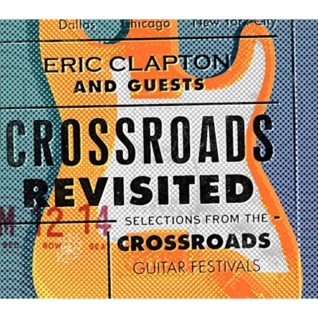 Eric Clapton CROSSROADS REVISITED SELECTIONS FROM CD
