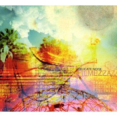 Delicate Noise FILMEZZA CD