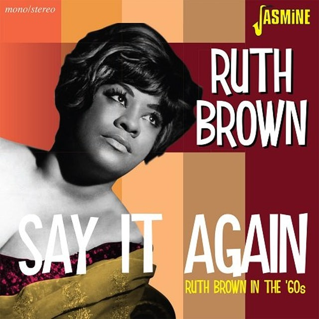 Ruth Brown IN THE 60S: SAY IT AGAIN CD