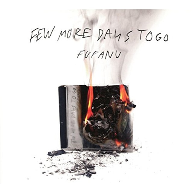 FUFANU FEW MORE DAYS TO GO CD