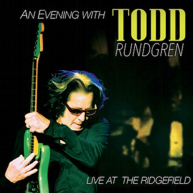 EVENING WITH TODD RUNDGREN-LIVE AT THE RIDGEFIELD Blu-ray
