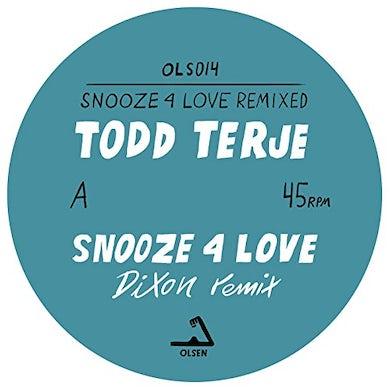 Todd Terje SNOOZE 4 LOVE (DIXON & LUKE ABBOTT REMIXES) Vinyl Record