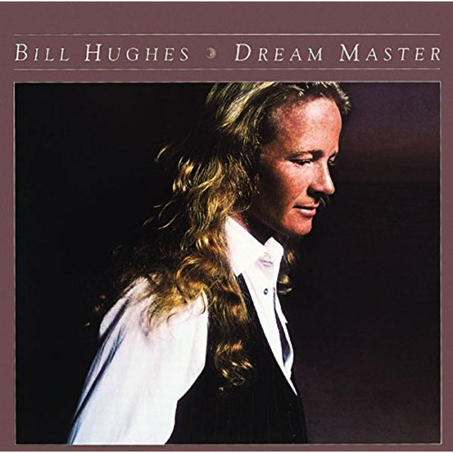 Bill Hughes DREAM MASTER CD
