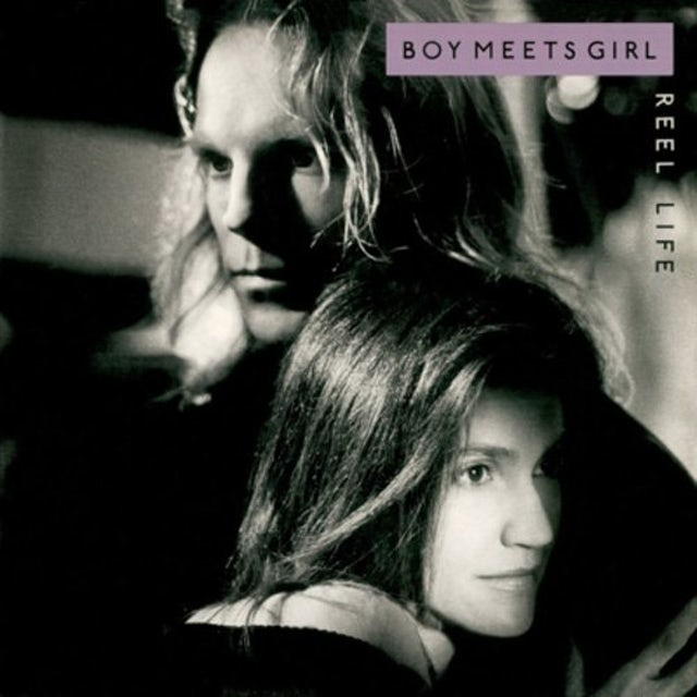 Boy Meets Girl REEL LIFE CD