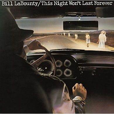 Bill LaBounty THIS NIGHT WON'T LAST FOREVER CD
