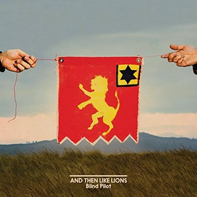 Blind Pilot AND THEN LIKE LIONS CD