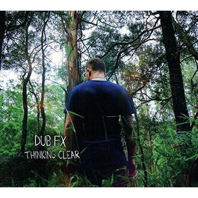 Dub Fx THINKING CLEAR CD