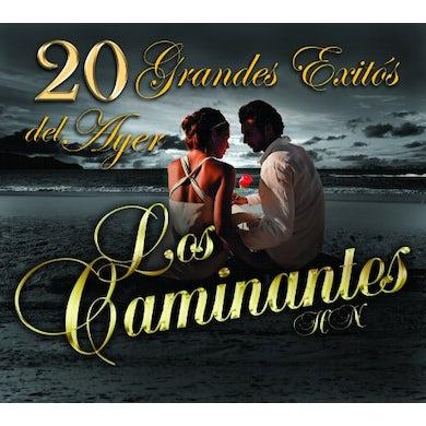 Los Caminantes 20 GRANDES EXITOS DEL AYER CD