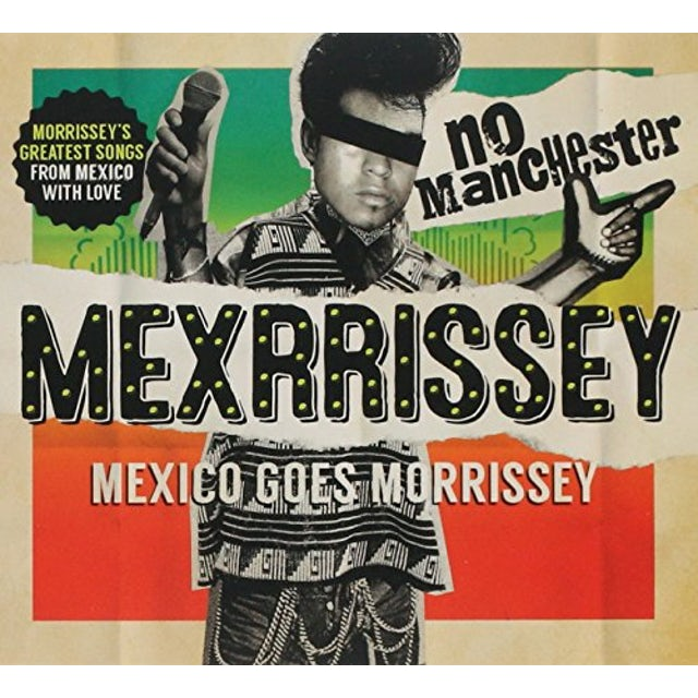 MEXRRISSEY NO MANCHESTER: MEXICO GOES MORRISSEY CD