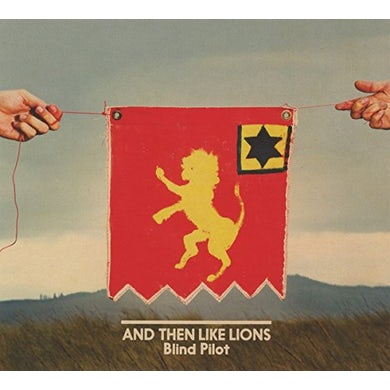 Blind Pilot & THEN LIKE LIONS CD