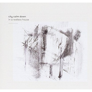 City Calm Down IN A RESTLESS HOUSE CD