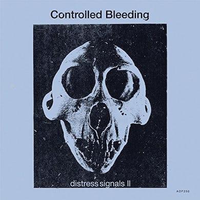 Controlled Bleeding DISTRESS SIGNALS II Vinyl Record