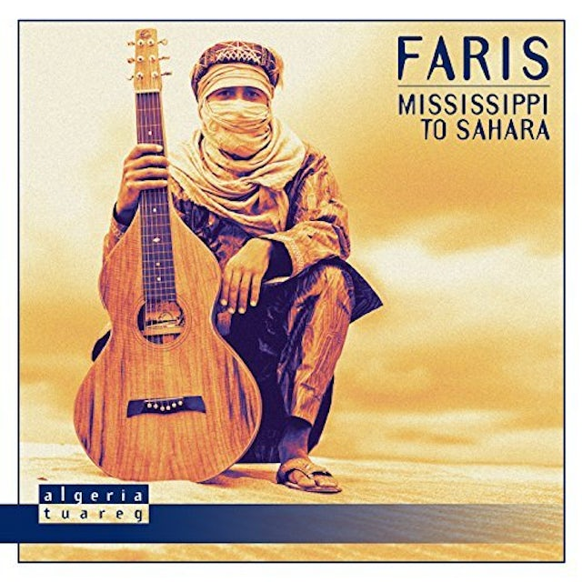FARIS MISSISSIPPI TO SAHARA CD