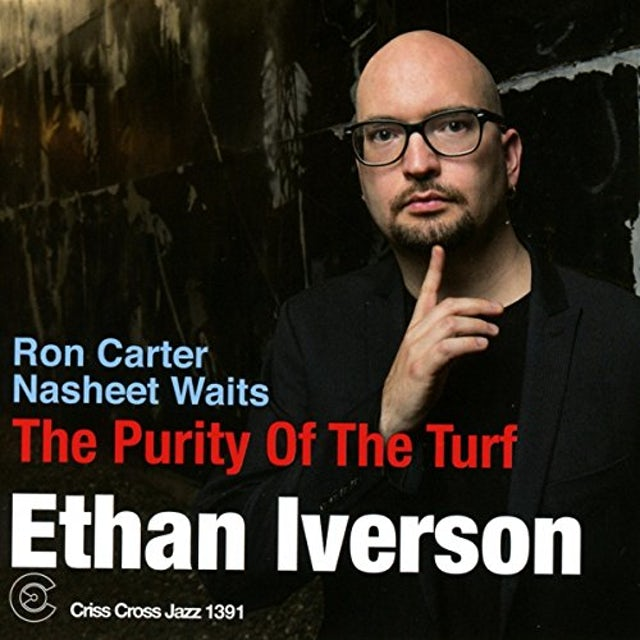 Ethan Iverson PURITY OF TURF CD