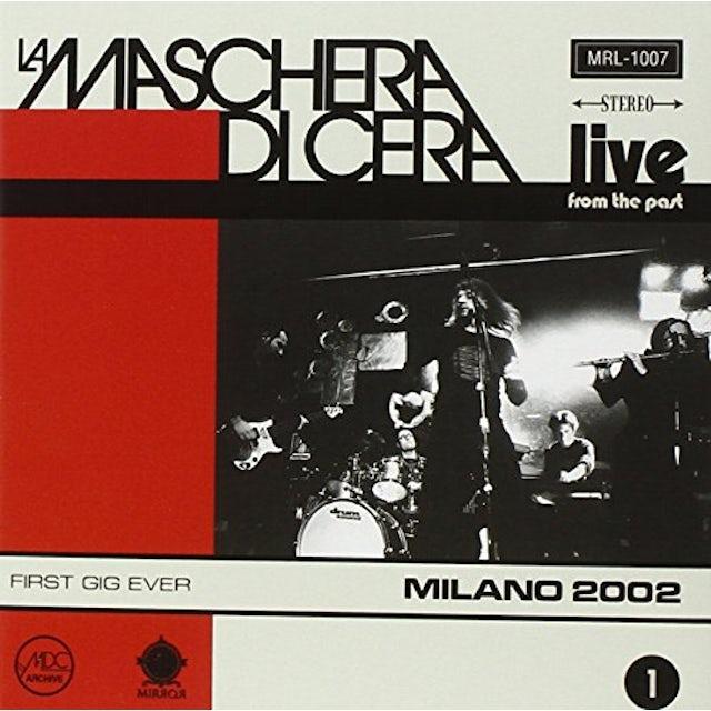 LA MASCHERA DI CERA LIVE FROM THE PAST VOL 1: MILANO 2002 CD
