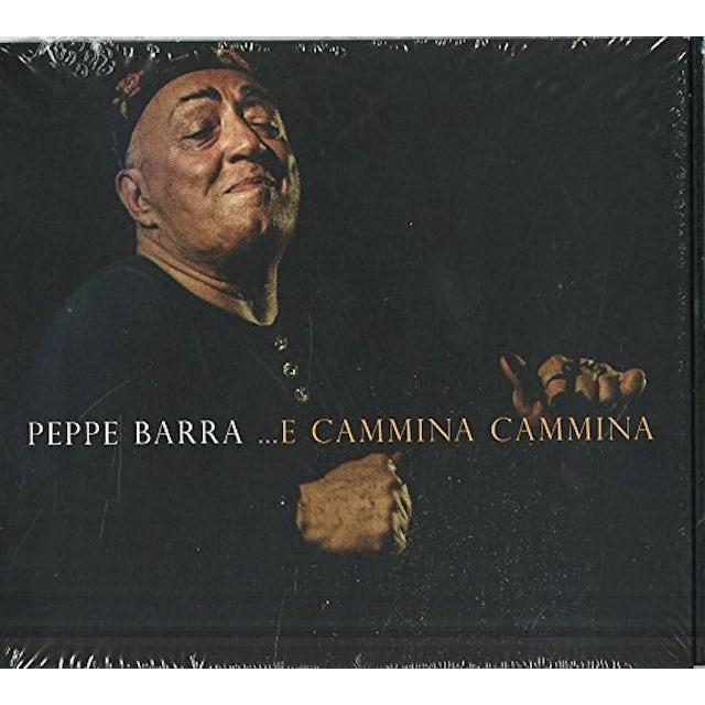 Peppe Barra E CAMMINA CAMMINA CD