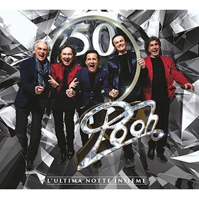 POOH 50: L'ULTIMA NOTTE INSIEME CD