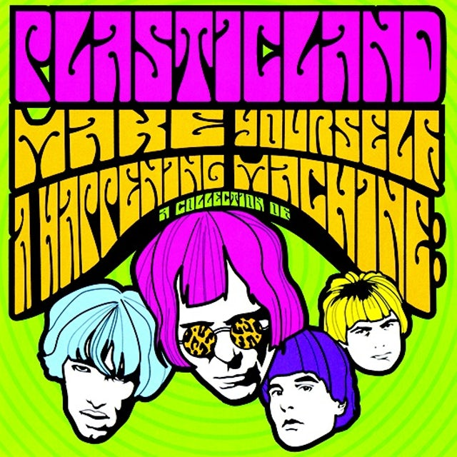 Plasticland MAKE YOURSELF A HAPPENING MACHINE (2016 REISSUE) CD