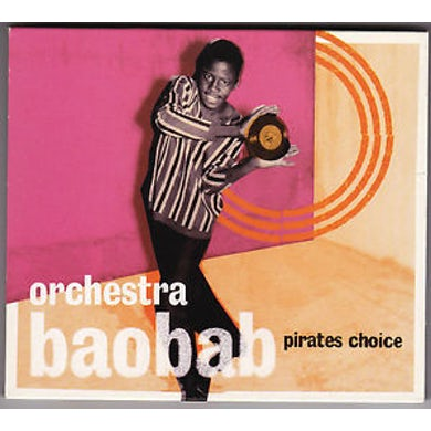 Orchestra Baobab PIRATES CHOICE CD