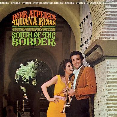 Herb Alpert & the Tijuana Bras South of The Border Vinyl Record