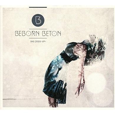 Beborn Beton SHE CRIED CD