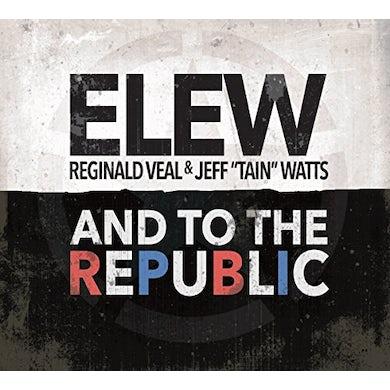 Elew TO THE REPUBLIC CD