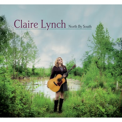 Claire Lynch NORTH BY SOUTH CD