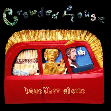 Crowded House TOGETHER ALONE Vinyl Record