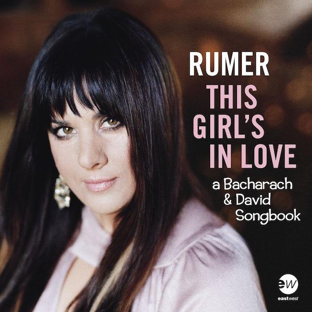 Rumer THIS GIRL'S IN LOVE (A BACHARACH & DAVID SONGBOOK) CD