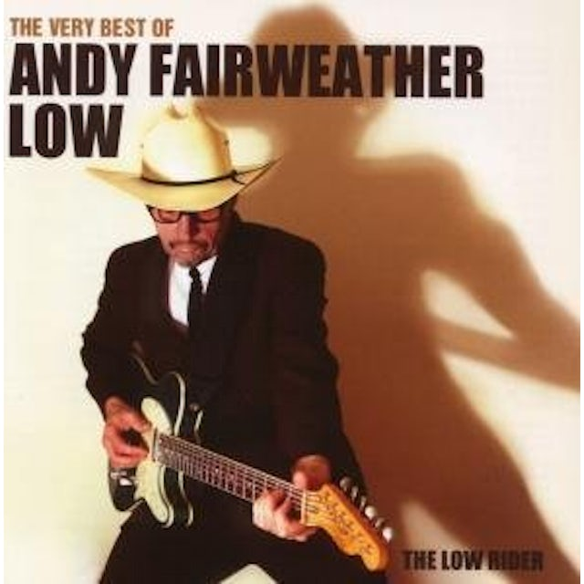 Andy Fairweather Low VERY BEST OF THE LOW RIDER CD