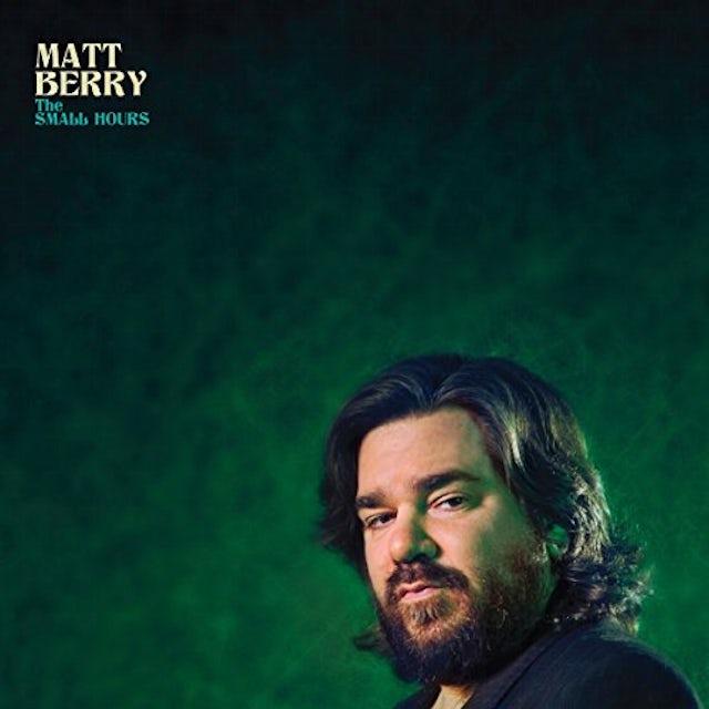 Matt Berry SMALL HOURS CD