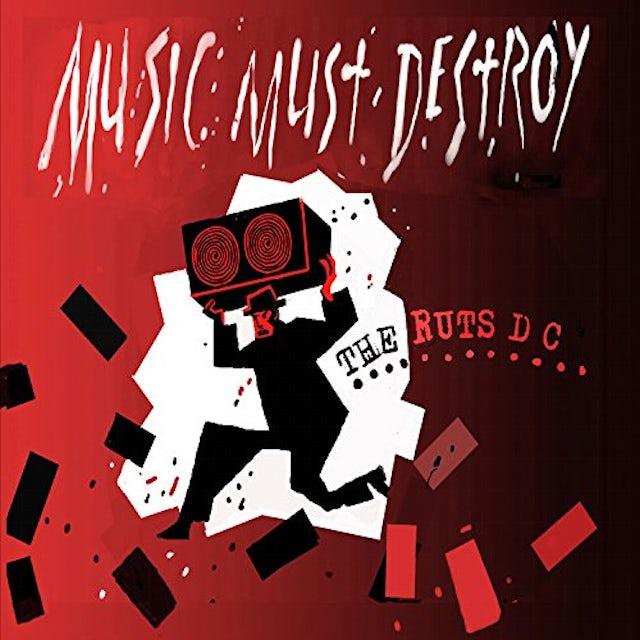 Ruts Dc MUSIC MUST DESTROY CD