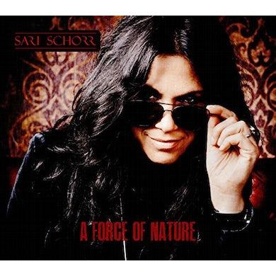 Sari Schorr FORCE OF NATURE CD