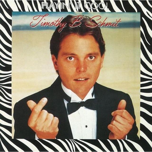 Timothy B Schmit PLAYIN IT COOL CD