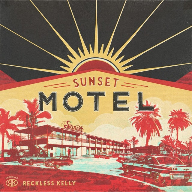 Reckless Kelly SUNSET MOTEL CD
