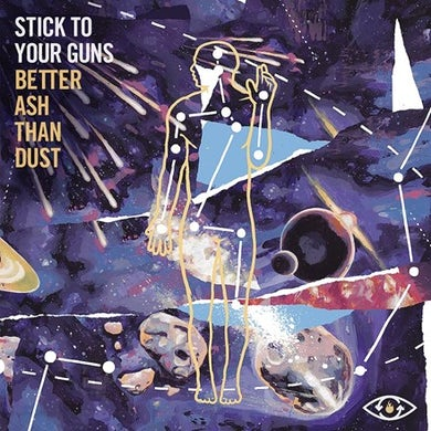 Stick To Your Guns Better Ash Than Dust Vinyl Record