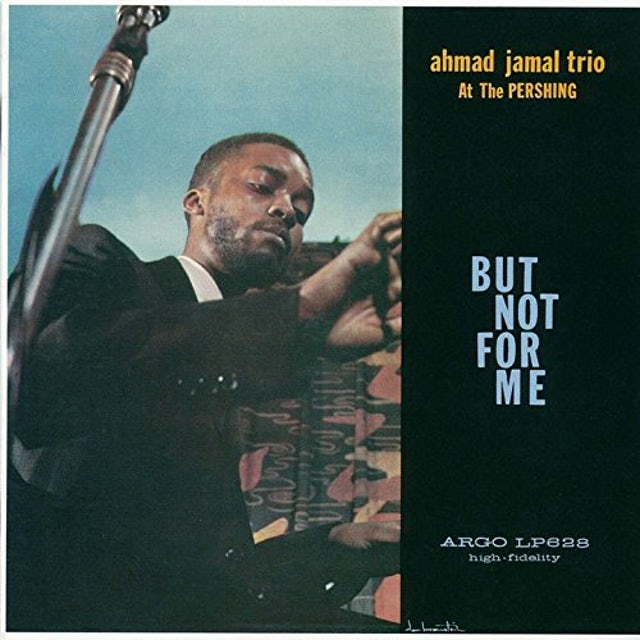 Ahmad Jamal BUT NOT FOR ME CD