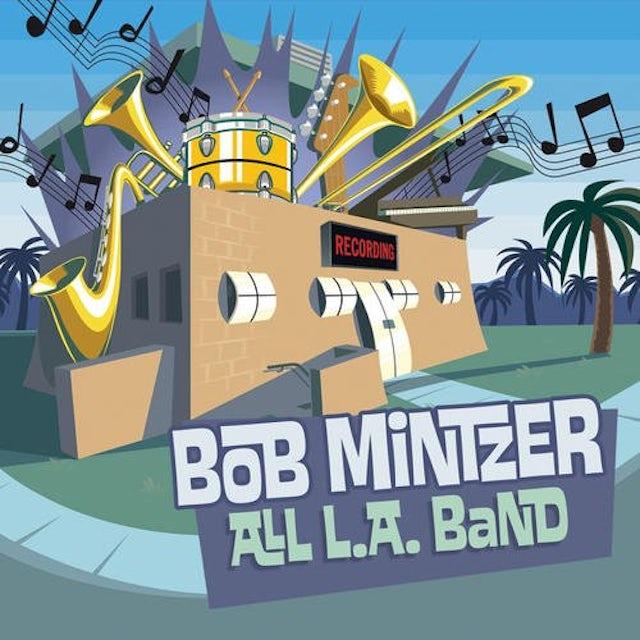 Bob Mintzer ALL L.A. BAND CD