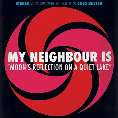 My Neighbour Is MOON'S REFLECTION ON A QUIET LAKE CD