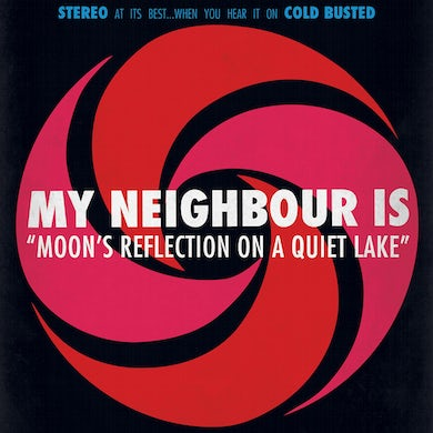 My Neighbour Is MOON'S REFLECTION ON A QUIET LAKE Vinyl Record