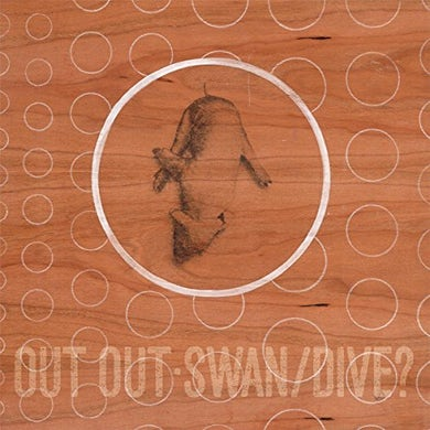 Out Out SWAN/DIVE Vinyl Record