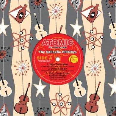 EPILEPTIC HILLBILLYS ATOMIC - IT'S THE BOMB (COLORED VINYL) Vinyl Record
